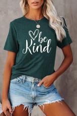 مهربان باشید تی شرت Graphic Green