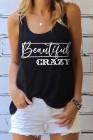 Hermosa camiseta de tirantes con cuello en O y gráfico CRAZY